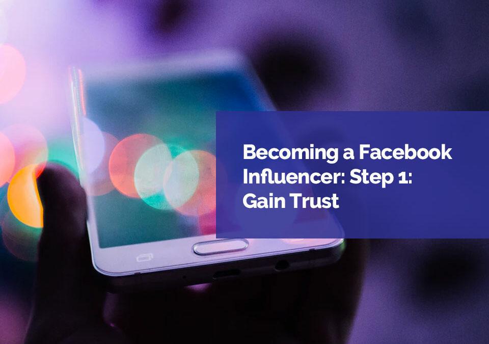 become-a-facebook-influencer-step-1-FAM