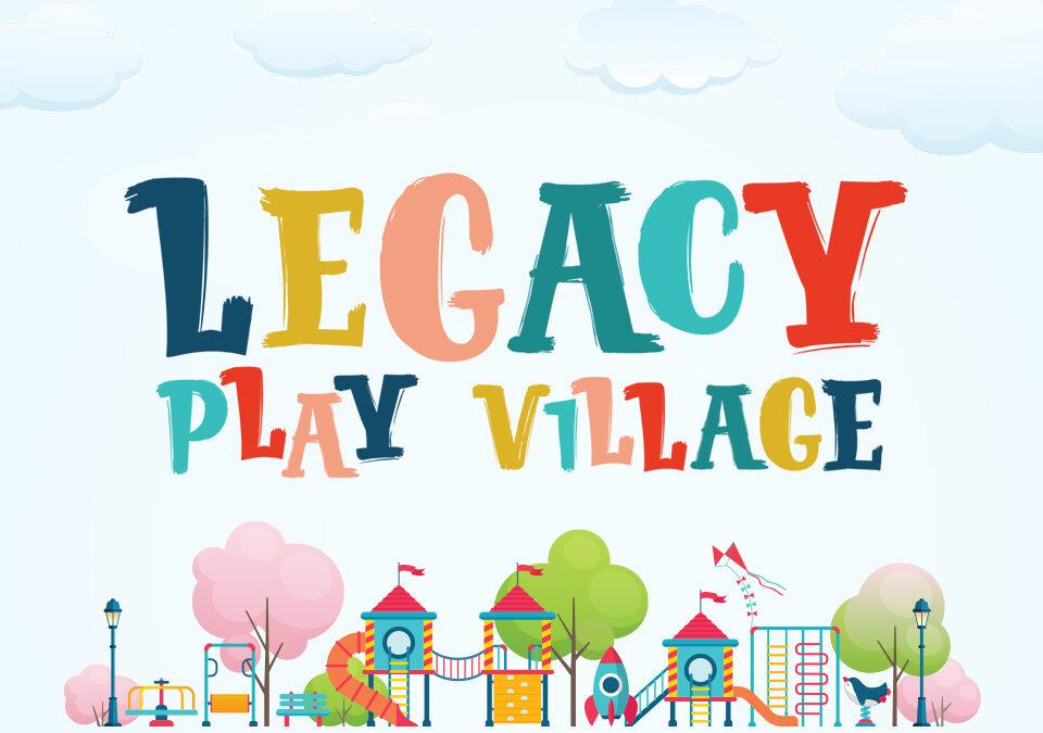 Legacy Play Village Branding