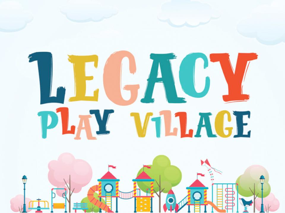 legacy play village